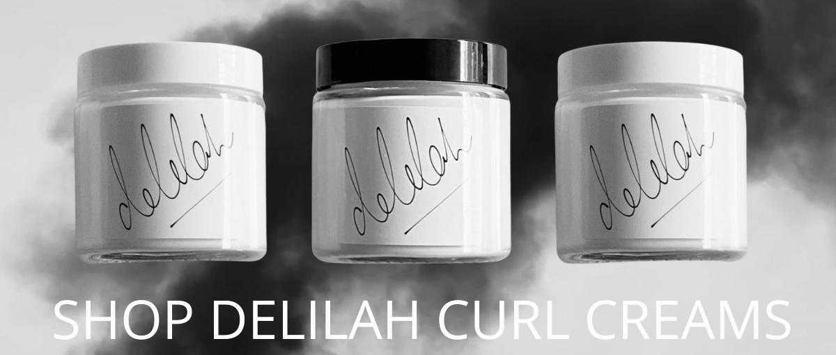 Delilah Curl Creams