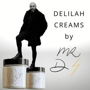 delilah creams by Mr D